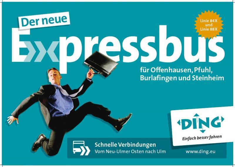 Expressbusse für Steinheim, Burlafingen, Pfuhl und Offenhausen!